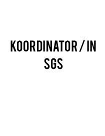 Koordinator/in SGS